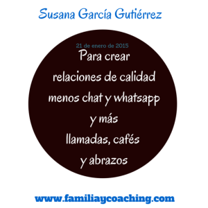 Menos chat mas cafes y abrazos - familiaycoaching